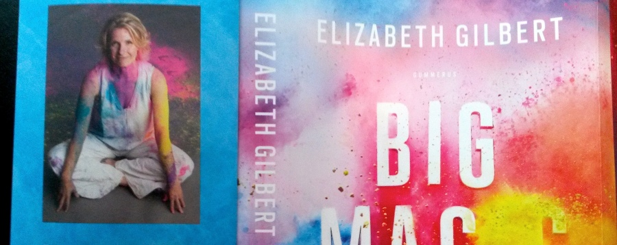 elizabeth-gilbert-big-magic-book-kirja-pauline-von-dahl