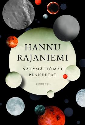 hannu-rajaniemi-näkymättömät-planeetat-suomi-kansi-invisible-planets-finnish-cover