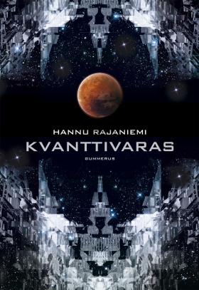 hannu-rajaniemi-kvanttivaras-1-gummerus-the-quantum-thief-pauline-von-dahl