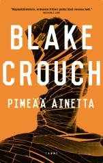 blake-crouch-dark-matter-review-pimeaa-ainetta-tammi