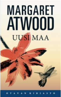 margaret-atwood-uusi-maa-maddaddam-otava-pauline-von-dahl