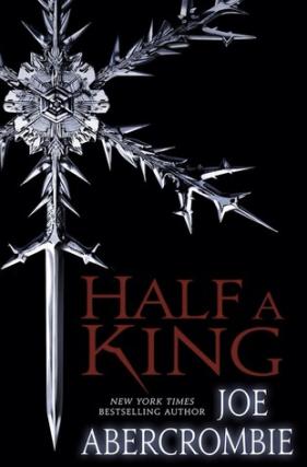 joe-abercrombie-half-a-king-puoliksi-kuningas-pauline-von-dahl