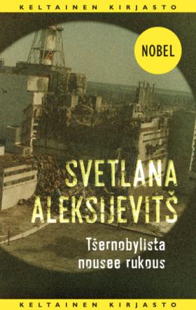 tsernobylista nousee rukous kirjan kansi tammi